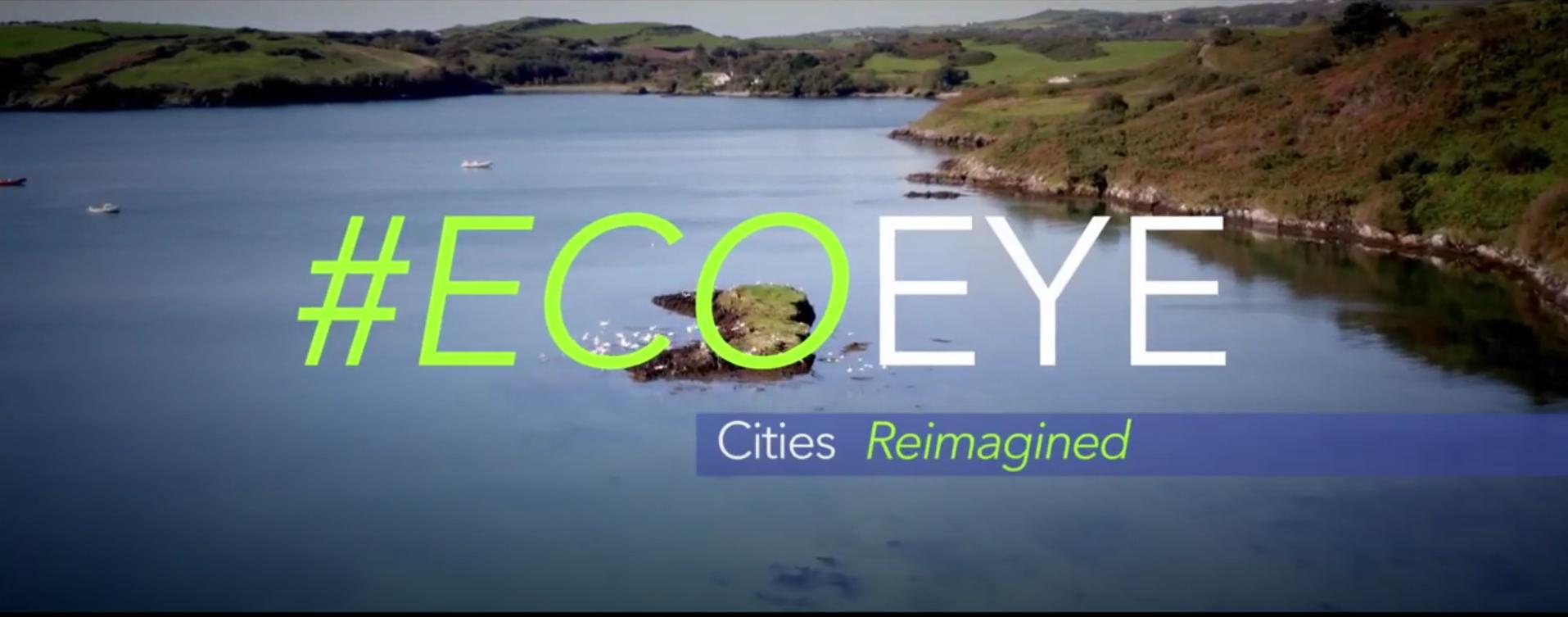 Eco Eye Cities Reimagined